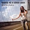 Hamvai PG & Létray Ákos - Fény és Örvény (Gabriel Ghost & C.j. Wega Remix)
