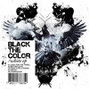 Black The Color - Just For The Thrill (White EP)