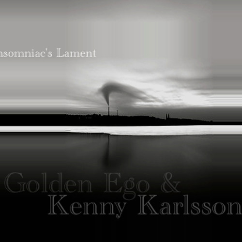 Insomniac's Lament (ft. Kenny Karlsson)
