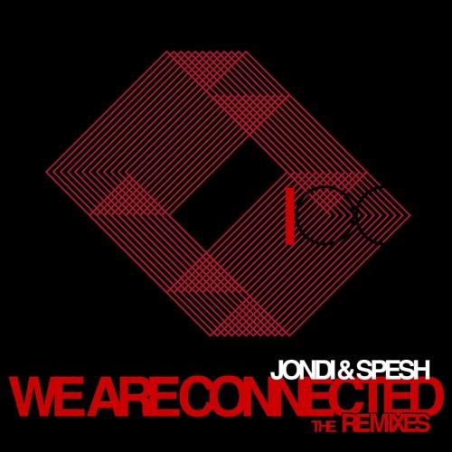 Jondi & Spesh - We Are Connected (Ricky Ryan & Ucleden Mix) - LOOQ #100