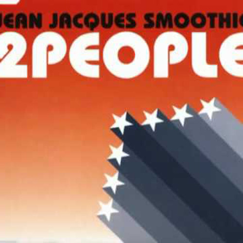 Jean Jacques Smoothie - 2 People (DJ DD Edit from Louis La Roche Rmx)