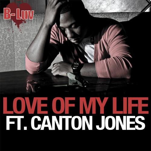 Love of My Life ft. Canton Jones