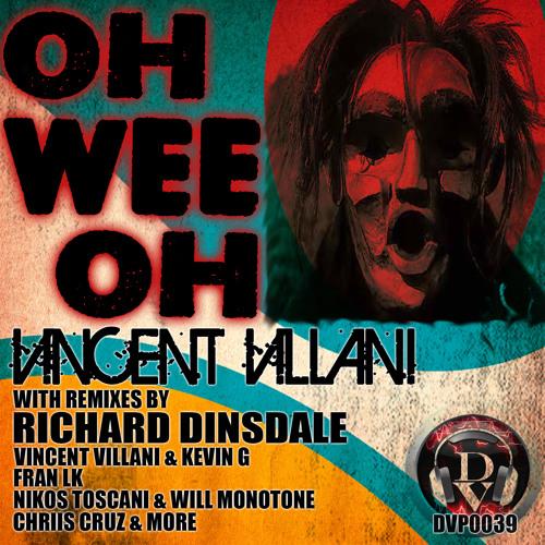 Vincent Villani - Oh Wee Oh (Original Mix)