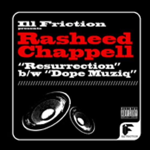 Resurrection/Kenny Dope Mix Dirty-Rasheed Chappell