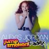 Alexis Jordan - Good Girl - Jump Smokers Remix