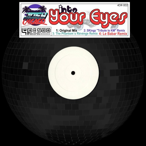 Joey Chicago-Into your eyes EP  !!OUT NOW on 4DISCO Records!!