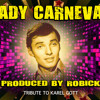 LADY CARNEVAL by Robick