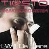 Tiesto - I will be here ( Yolas' vs. Wolfgang Gartner Remix ) ** FREE DOWNLOAD **