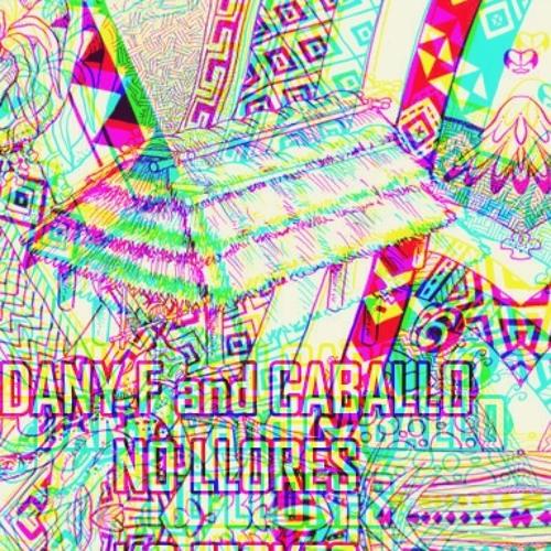 Dany F feat Caballo- No Llores