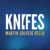 Martin Solveig - Hello (Knifes Remix)