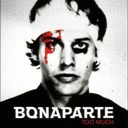 BONAPARTE - BLOW IT UP