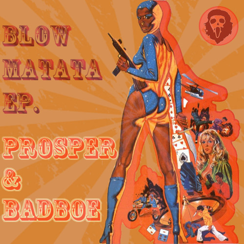 Prosper & BadboE - Blow Matata (Original Mix)