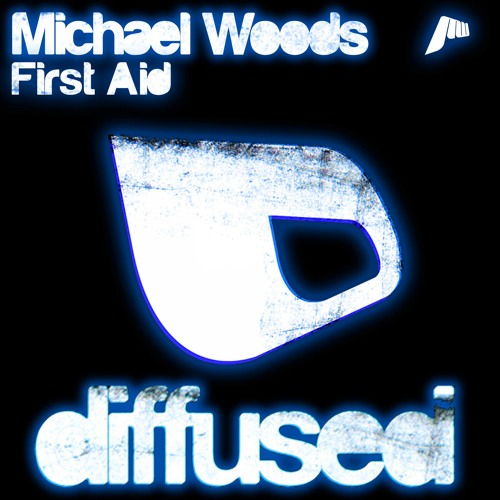 Michael Woods - First Aid [TEASER]