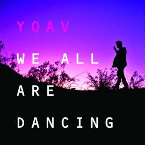 Yoav - We All Are Dancing (Jamsteady Afrosoul Mix)