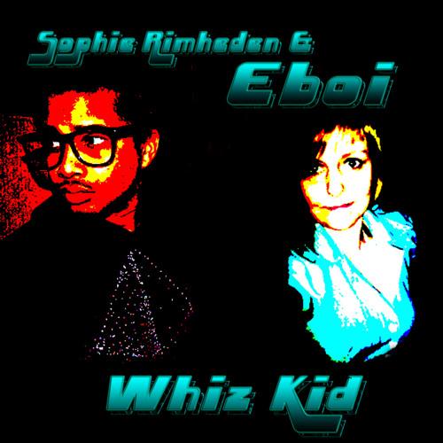 Sophie Rimheden and Eboi Whiz Kid