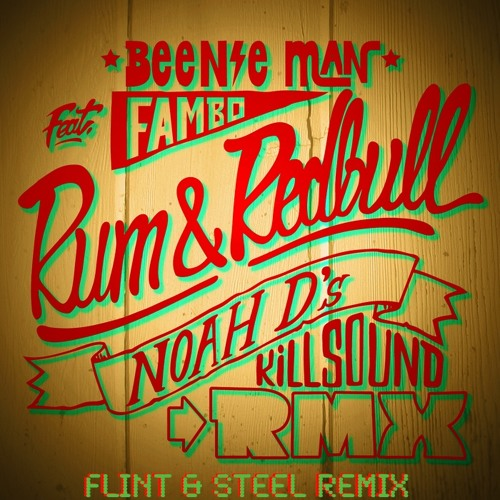 Beenie Man - Rum & Red Bull (Flint & Steel Remix) (2011)