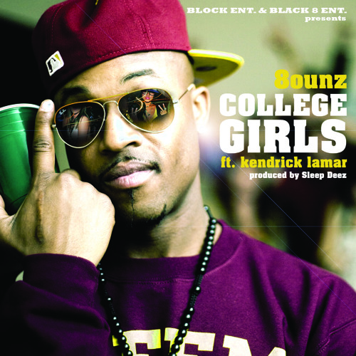 8-Ounz Feat. Kendrick Lamar - College Girls