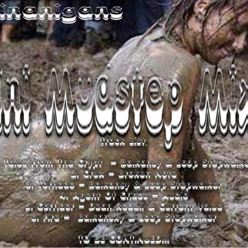 Mudstep Mini Mix