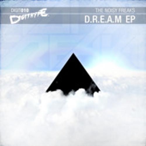 The Noisy Freaks - D.R.E.A.M (Simon Destroy Remix) FREE DOWNLOAD!