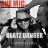 Onemic VS Beatz Banger - Commerciale ( Dubstep Edit remix )