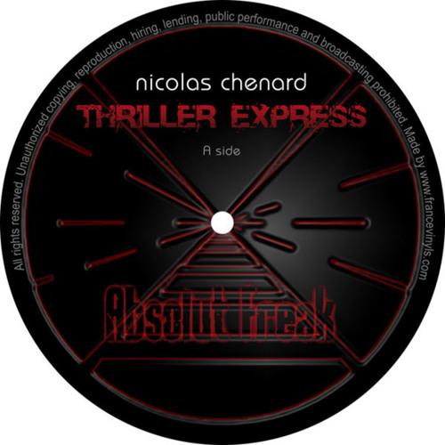 Nicolas Chenard - Thriller express (Original John Lord Fonda Remix)
