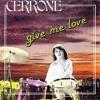 Cerrone/Give me love ( Giorgio Profonde re-edit )