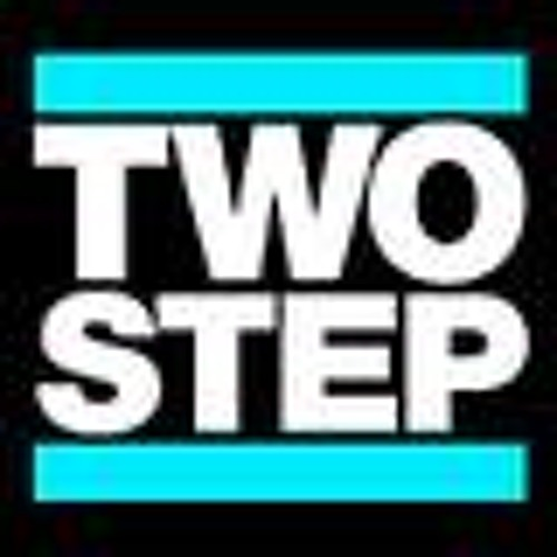 2 STEP, Garage, Psydubs, Hopstep