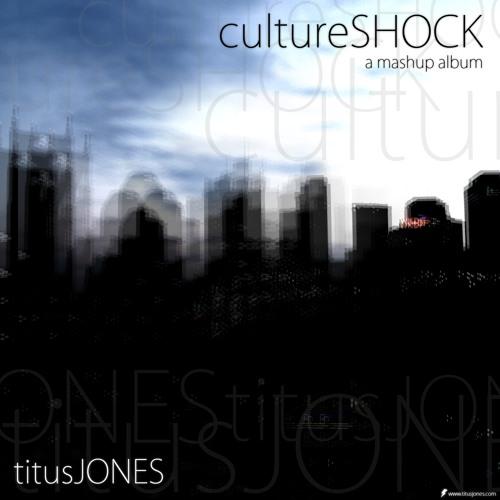 Titus Jones: Culture Shock