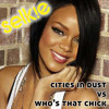Cities In Dust vs Who's That Chick