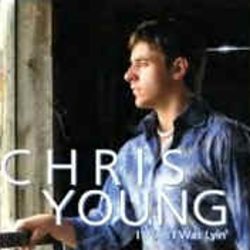 (remix)Chris Young - I Wish I Was Lyin' - 09 - See Me Cry
