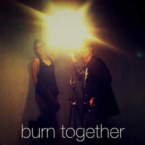 not for kids - burn together (original)