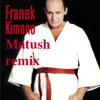 Franek Kimono - Bruce Lee (Matush bootleg)
