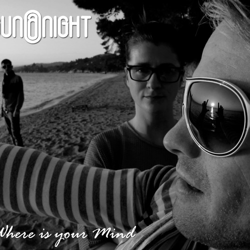 Sun @ Night - Where is your Mind (Jaques Raupé Remix)