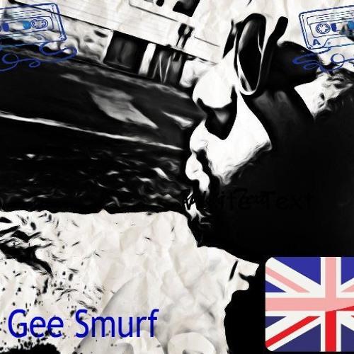 DJ GEE SMURF FUCK ME IM A SMURF!!!!!!!!!!!!!!!