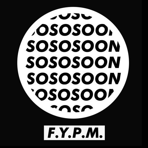 SOSOSOON - F.Y.P.M.