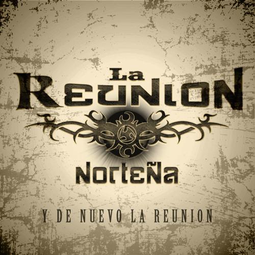 """Te Amo  """"La Reunion Norteña"""""""