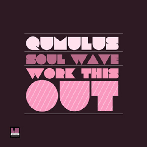 Qumulus - Work this Out (Original Mix)