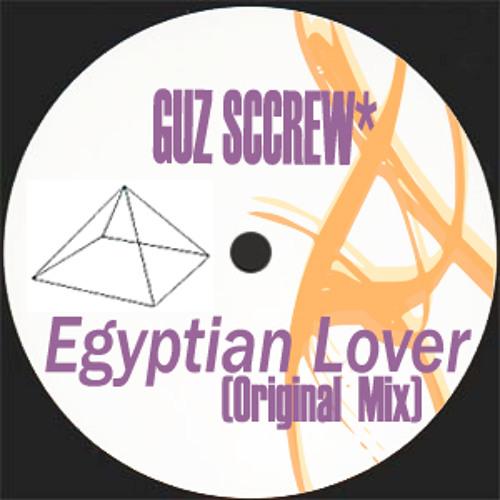 Guz* - Egyptian Lover (Original Mix) [Unreleased]