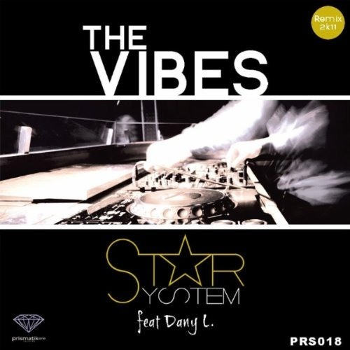Star System - The Vibes (Audioplayerz Remix)