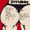 ZaYkObUg DJSet - Diciembre 2010 Phat Ass Beats Pt.1