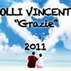 Olli Vincent - Grazie (2011)