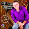 EDELSON MOURA - CADÊ VOCÊ (2011)