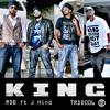 K.I.N.G - RDB ft J Hind