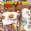 Audio Two - Top Billin /  JAYKAY's What More Can I Say Remix