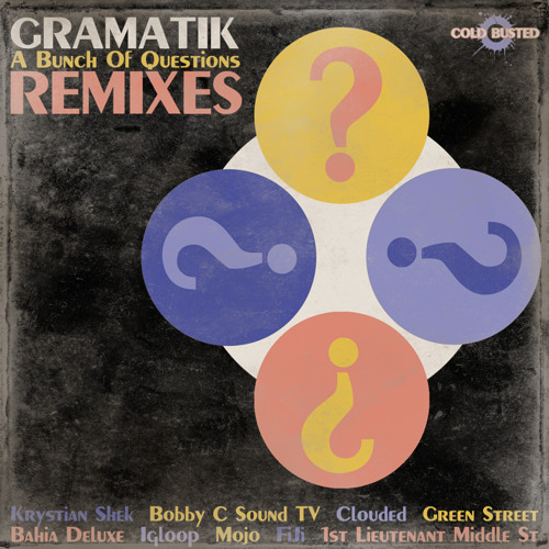 Gramatik -  A Bunch Of Questions (Bahia Deluxe Remix)