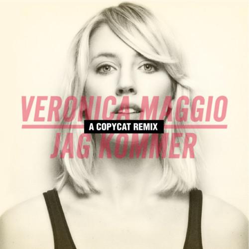 Veronica Maggio - Jag kommer (Copycat Glam Rawk Remix) [MOVED]
