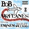Airplane Part 1 & 2 ( BoB ft Eminem ft Hayley Williams )  FLYINGWOLF mixtape