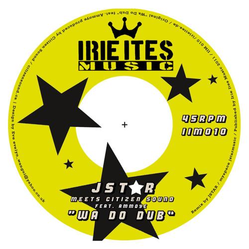 Irie Ites Music: JSTAR & WRONGTOM meet Citizen Sound