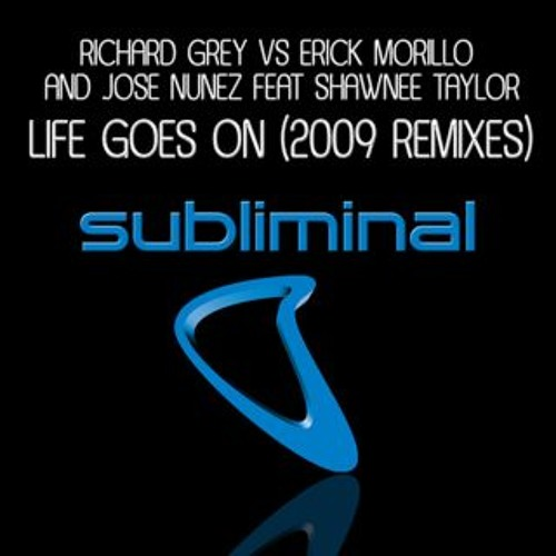 "Richard Grey vs Erick Morillo ""Life goes on"" (Vincenzo Callea Official Rmx)"