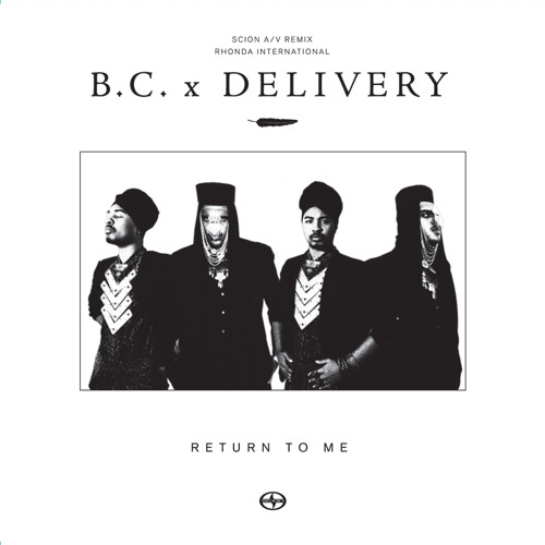 B.C. x Delivery - Return To Me (MUNK Remix)